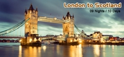 London to Scotland Holiday Package