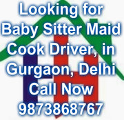 Available Maid Cook Naany Driver Office Staff Call Now at, 9873868767