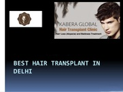 Cost Effective Hair Transplant Treatment in Delhi