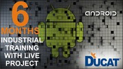 Six Month ANDROID Training in Noida and Gr. Noida