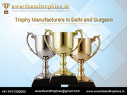 Trophy Manufacturers in Delhi & Gurgaon