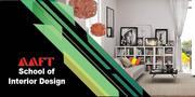 Gain Expertise in Interior Designing at AAFT