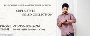 Best Men`s & Casual Shirt Manufacturer In Uttam Nagar 60 % TO 85 % OFF