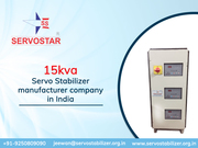 15 kva Servo Voltage Stabilizers Company in Delhi,  India - Servostar
