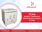 15 kva Isolation Transformer Manufacturer in India - Servostar