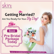 Best Pre Bridal Package in Delhi