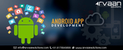 Arvaan Solutions - Android App Development Services
