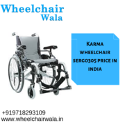 Karma Wheelchair Sergo 305 Price in India