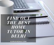 Get The Best Home Tutor In Delhi From Gurusiksha