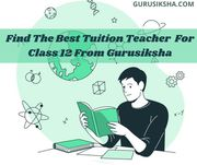 Find the Best Home Tuition for Class 12