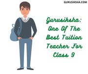 Find the Best Home Tuition for Class 9