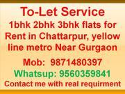 3bhk 2bhk 1bhk flat for rent in chattarpur metro