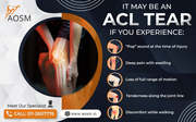 Top ACL Surgeon in Delhi - AOSM